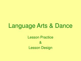 Language Arts & Dance