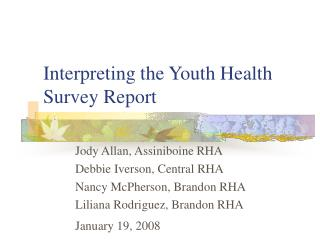 Interpreting the Youth Health Survey Report