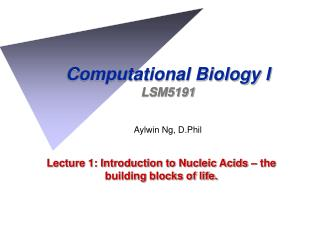 Computational Biology I LSM5191