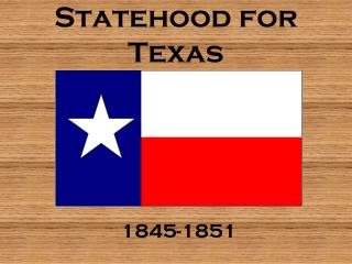 Statehood for Texas