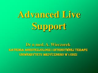 Advanced Live Support