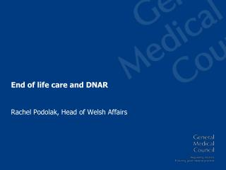 End of life care and DNAR
