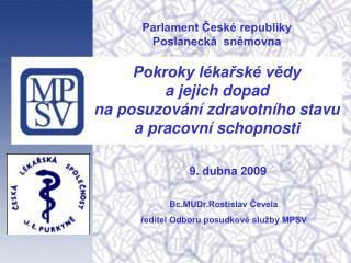 Parlament České republiky Poslanecká  sněmovna Pokroky lékařské vědy  a jejich dopad