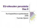 EU-oikeuden perusteita  Osa II