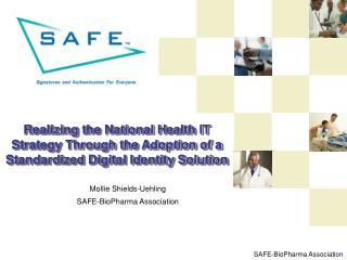 Mollie Shields-Uehling SAFE-BioPharma Association