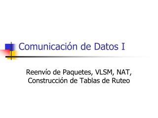Comunicación de Datos I