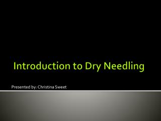 Introduction to Dry Needling