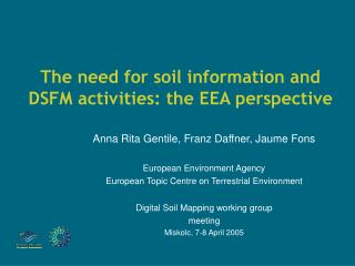 The need for soil information and DSFM activities: the EEA perspective