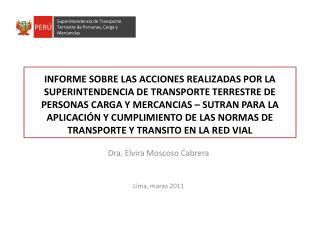 Dra. Elvira Moscoso Cabrera Lima, marzo 2011