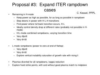 Proposal #3:  Expand ITER rampdown cases