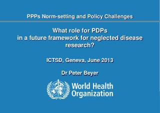 PPPs Norm-setting and Policy Challenges
