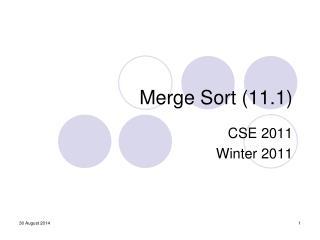 Merge Sort (11.1)