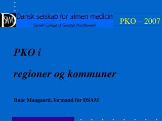PKO – 2007