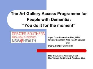"The Art Gallery Access Programme for People with Dementia: ""You do it for the moment"""