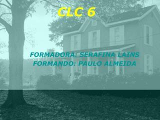 CLC  6
