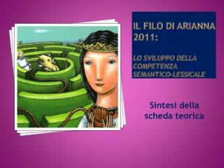 Il filo di  arianna  2011:  lo sviluppo della competenza  semantico-lessicale