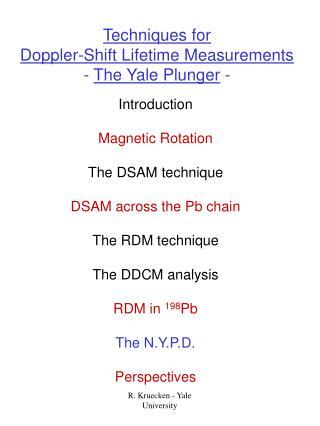 Techniques for Doppler-Shift Lifetime Measurements -  The Yale Plunger  -