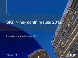 SKF Nine-month results 2012