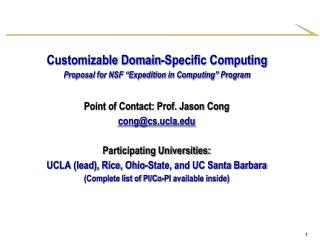"Customizable Domain-Specific Computing  Proposal for NSF ""Expedition in Computing"" Program"