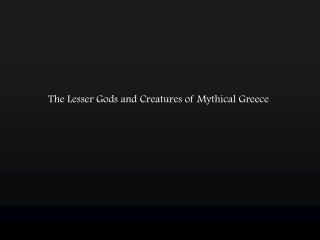 Creatures and Beasts of Greek Mythology