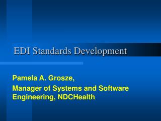 EDI Standards Development