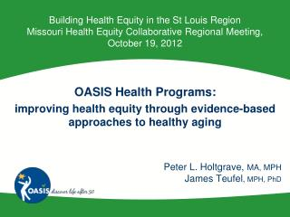 OASIS Health Programs: improving health equity through evidence-based approaches to healthy aging
