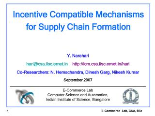 Incentive Compatible Mechanisms for Supply Chain Formation