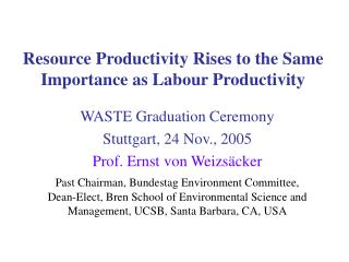 Resource Productivity Rises to the Same Importance as Labour Productivity