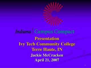Presentation Ivy Tech Community College Terre Haute, IN