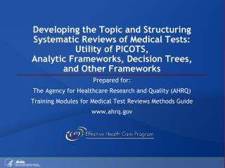 Prepared for:  The Agency for Healthcare Research and Quality (AHRQ)