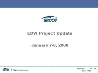 EDW Project Update January 7-8, 2008