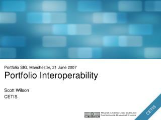 Portfolio SIG, Manchester, 21 June 2007 Portfolio Interoperability