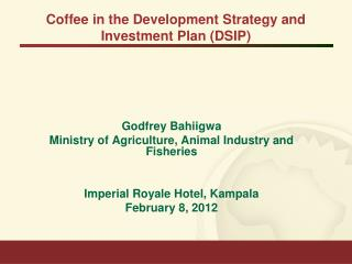 Coffee in the Development Strategy and Investment Plan (DSIP)