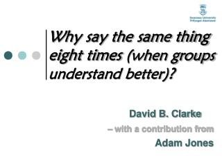 David B. Clarke