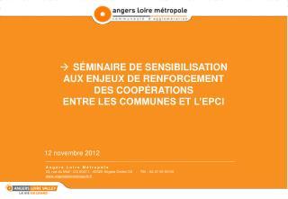 SÉMINAIRE DE SENSIBILISATION  AUX ENJEUX DE RENFORCEMENT  DES COOPÉRATIONS