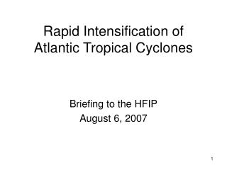 Rapid Intensification of  Atlantic Tropical Cyclones