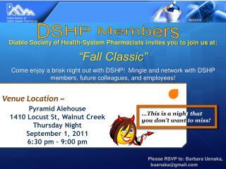 Pyramid Alehouse 1410 Locust St, Walnut Creek Thursday Night September 1, 2011 6:30 pm � 9:00 pm