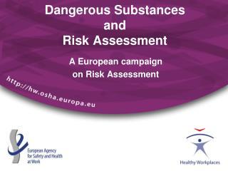 Dangerous Substances  and  Risk Assessment