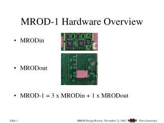 MROD-1 Hardware Overview