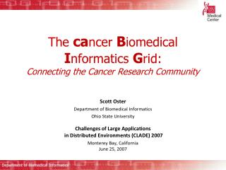 The  ca ncer  B iomedical  I nformatics  G rid: Connecting the Cancer Research Community