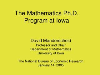 The Mathematics Ph.D. Program at Iowa