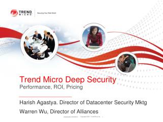 Trend Micro Deep Security Performance, ROI, Pricing