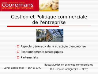 Gestion et Politique commerciale  de l'entreprise