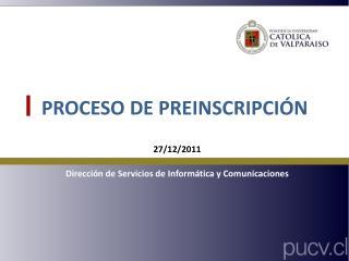 PROCESO DE PREINSCRIPCIÓN