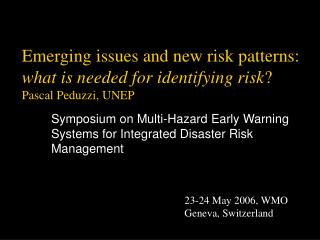 Symposium on Multi-Hazard Early Warning Systems for Integrated Disaster Risk Management