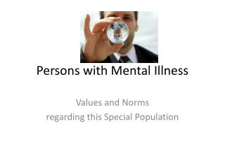 Persons with Mental Illness