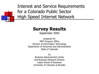 Interest and Service Requirements for a Colorado Public Sector  High Speed Internet Network