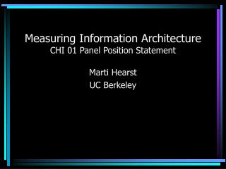 Measuring Information Architecture CHI 01 Panel Position Statement