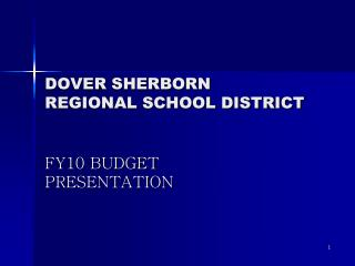 DOVER SHERBORN REGIONAL SCHOOL DISTRICT