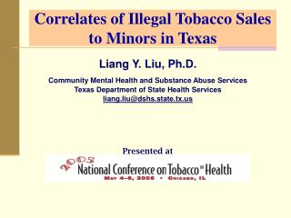 Correlates of Illegal Tobacco Sales to Minors in Texas